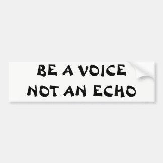 Autocollant De Voiture Soyez une voix pas un écho