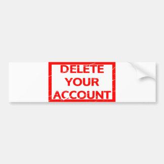 Autocollant De Voiture Supprimez votre timbre de compte