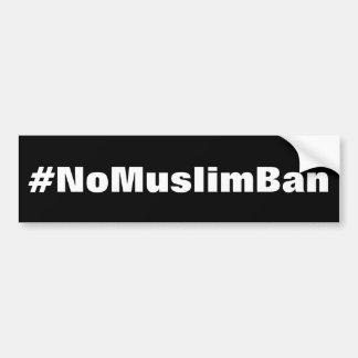 Autocollant De Voiture texte blanc #NoMuslimBan et audacieux sur le noir