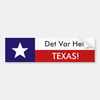 Autocollant De Voiture Variété Helt le Texas de Det !