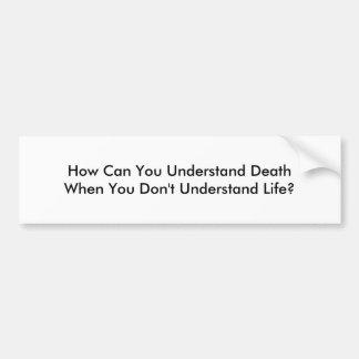 Autocollant De Voiture Vie et mort de compréhension