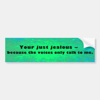 Autocollant De Voiture Votre jaloux juste