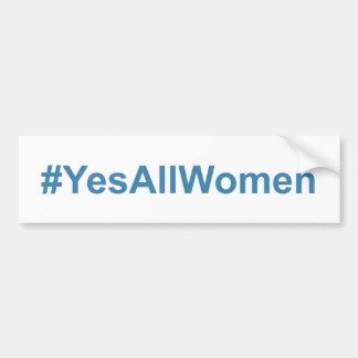 Autocollant De Voiture #YesAllWomen