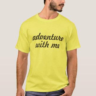 Aventure avec moi t-shirt