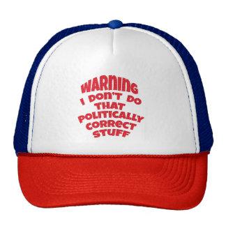 Avertissant je ne fais pas cette substance casquettes