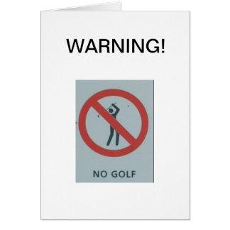 AVERTISSEMENT !  Aucun golf Cartes De Vœux