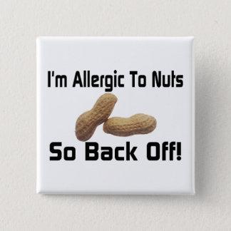 Badge Carré 5 Cm Allergique aux écrous dégagez ainsi