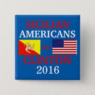 Badge Carré 5 Cm Américains siciliens pour Hillary Clinton