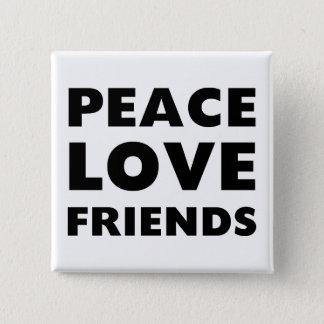 Badge Carré 5 Cm Amis d'amour de paix
