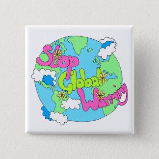 Badge Carré 5 Cm Arrêtez le bouton du réchauffement climatique  