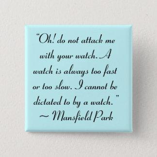 Badge Carré 5 Cm Attaquez-moi avec votre citation de Jane Austen de