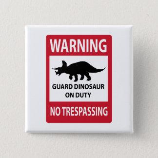 Badge Carré 5 Cm Aucun signe de infraction (de Triceratops)