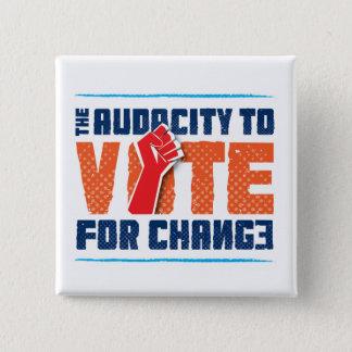 Badge Carré 5 Cm Audace à voter pour le bouton de changement