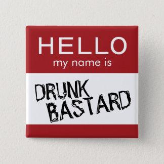 Badge Carré 5 Cm Bonjour mon nom est… Bouton potable drôle
