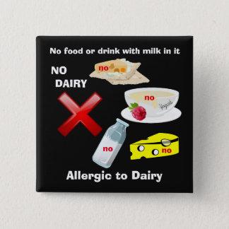 Badge Carré 5 Cm Bouton d'allergie de laiterie pour des allergies