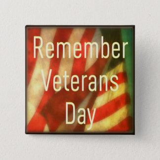 Badge Carré 5 Cm Bouton de jour de vétérans - rappelez-vous le jour