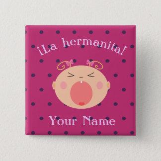 """Badge Carré 5 Cm Bouton de """"petite soeur/Hermanita"""" avec le bébé"""