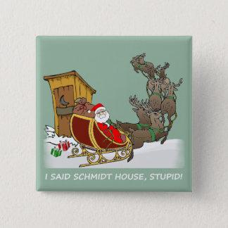 Badge Carré 5 Cm Bouton drôle de Noël de Chambre de Schmidt