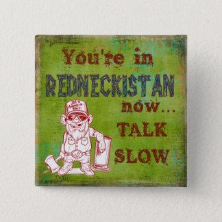 Badge Carré 5 Cm Bouton humoristique de Redneckistan