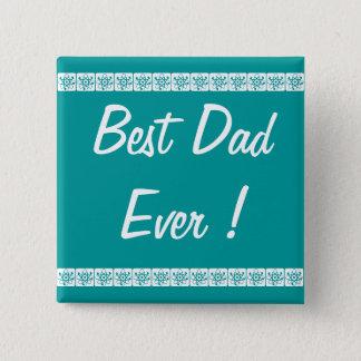 """Badge Carré 5 Cm Bouton le """"meilleur papa jamais """""""