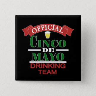 Badge Carré 5 Cm Bouton potable officiel d'équipe de Cinco De Mayo