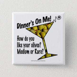 Badge Carré 5 Cm BOUTONS - dîner sur moi, olives ? Moyen ou rare ?