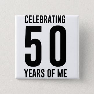 Badge Carré 5 Cm Célébration de 50 ans de moi