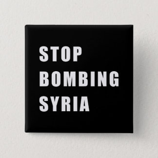 Badge Carré 5 Cm Cessez de bombarder la Syrie