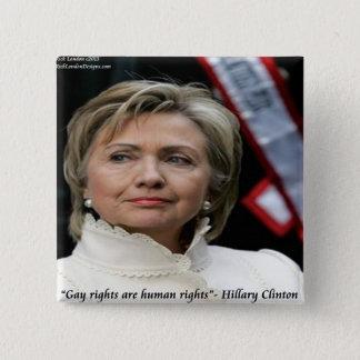 Badge Carré 5 Cm Citation de droits des homosexuels de Hillary