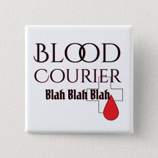 Badge Carré 5 Cm Conducteur médical Blah de messager de sang
