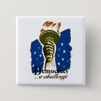 Badge Carré 5 Cm Démocratie. Un défi - affiche de WPA -
