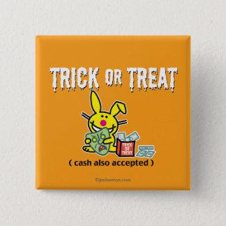 Badge Carré 5 Cm Des bonbons ou un sort (argent liquide également