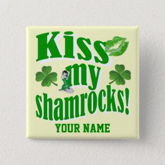 Badge Carré 5 Cm Embrassez mes shamrocks, le jour de St Patrick