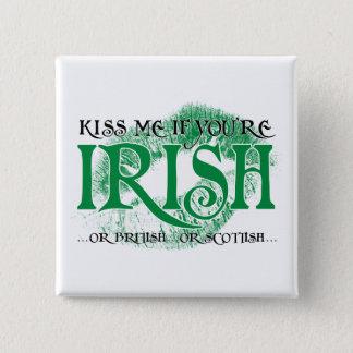 Badge Carré 5 Cm Embrassez-moi si vous êtes irlandais…