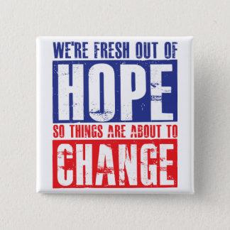Badge Carré 5 Cm Espoir et changement