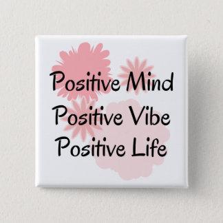 Badge Carré 5 Cm Esprit positif, Vibe positif, citation positive de