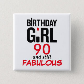 Badge Carré 5 Cm Fille 90 d'anniversaire et encore FABULEUX