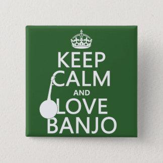 Badge Carré 5 Cm Gardez le calme et aimez le banjo (toute couleur