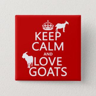 Badge Carré 5 Cm Gardez le calme et aimez les chèvres