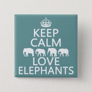 Badge Carré 5 Cm Gardez le calme et aimez les éléphants (les