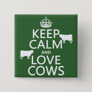 Badge Carré 5 Cm Gardez le calme et aimez les vaches (toutes les