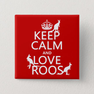 Badge Carré 5 Cm Gardez le calme et aimez Roos (les kangourous)