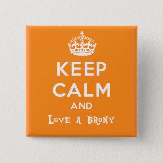 Badge Carré 5 Cm Gardez le calme et aimez un brony - orange