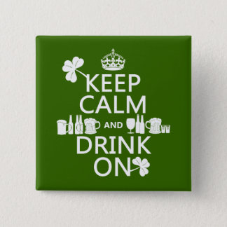 Badge Carré 5 Cm Gardez le calme et buvez sur (le st patrick