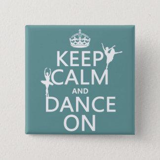 Badge Carré 5 Cm Gardez le calme et dansez sur (ballet) (toutes les