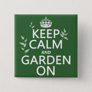 Badge Carré 5 Cm Gardez le calme et le jardin dessus - toutes les