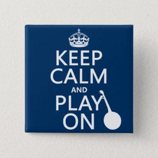 Badge Carré 5 Cm Gardez le calme et le jeu sur (banjo) (toute