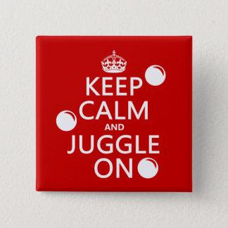 Badge Carré 5 Cm Gardez le calme et le jonglez sur (dans toute
