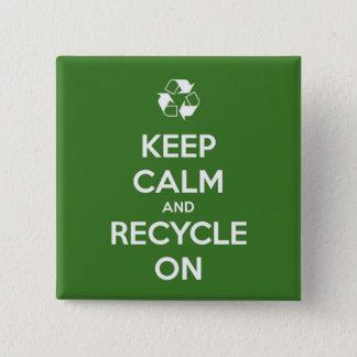 Badge Carré 5 Cm Gardez le calme et le réutilisez sur vert et le
