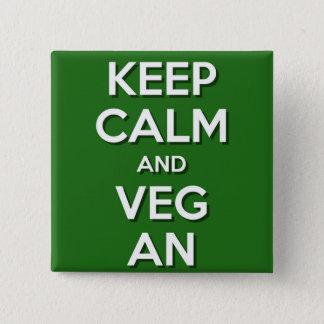 Badge Carré 5 Cm Gardez le calme et le végétalien